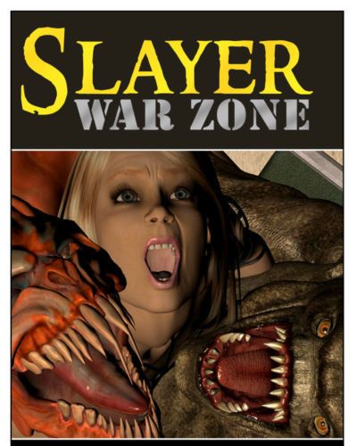 slayer guerra zona Episodio 3