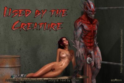 Used by the Creature + text