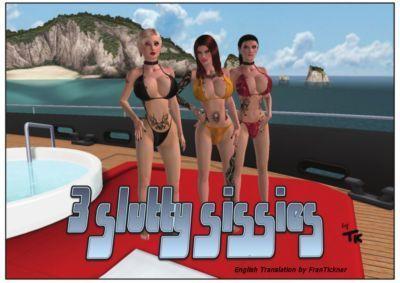 3 slutty Sissies [English]