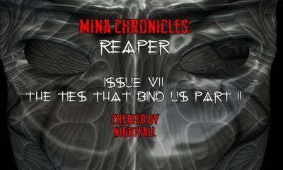Mina Chronicles Reaper Issue 7 - The Ties That Bind Us Part 2