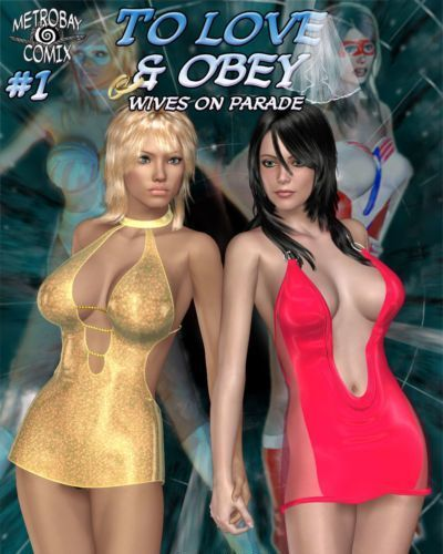 [Metrobay] To Love And Obey 1-7