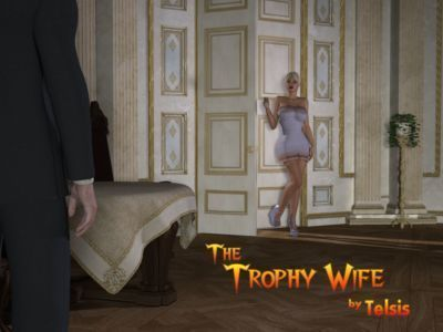 [Telsis] The Trophy Wife Part 1
