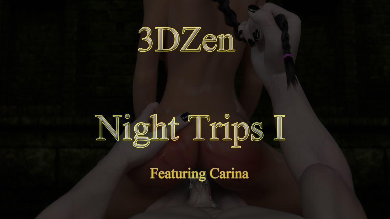 3DZen – Carina\'s Night Trips