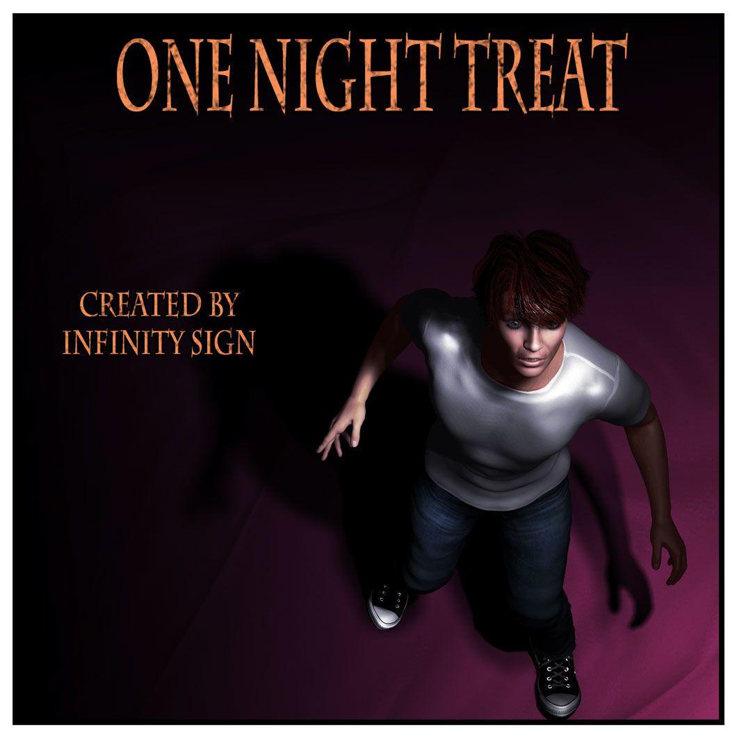 [Infinity Sign] One Night Treat