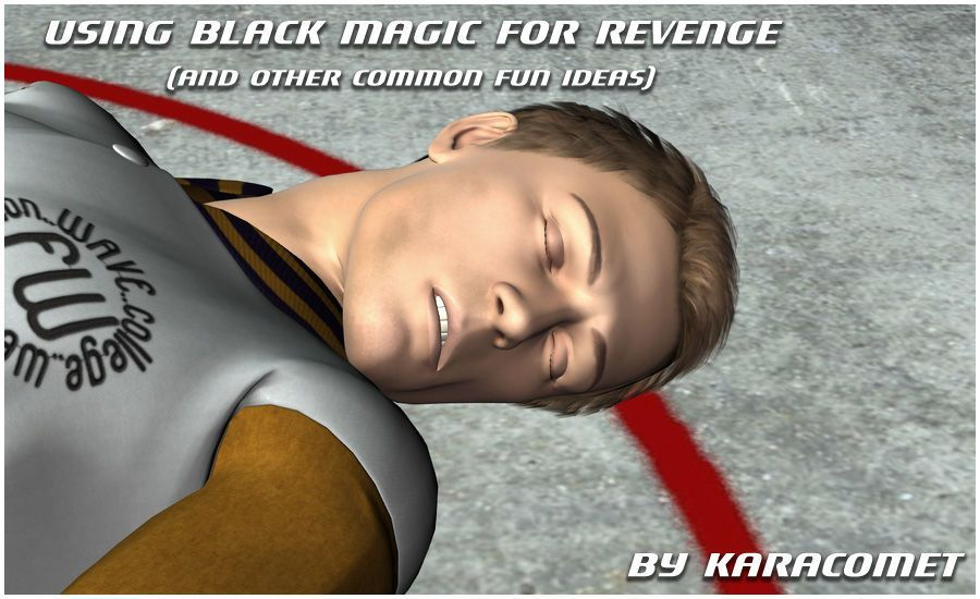[Kara Comet] Using Black Magic for Revenge