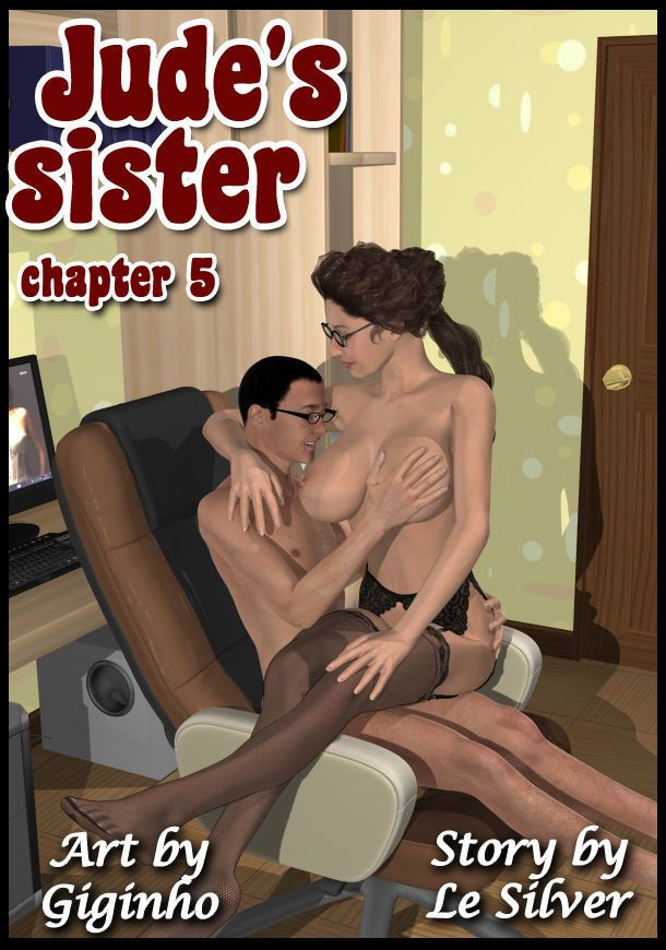 [Giginho & Le Silver] Jude\'s sister - chapter 5: Thinking of her