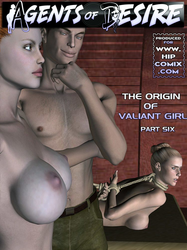 Agents of D.E.S.I.R.E. - The Origin of Valiant Girl - part 4