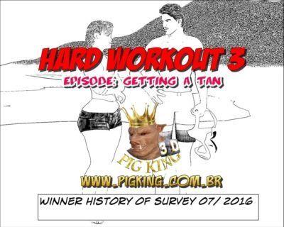 Hard Workout 3- Pig King