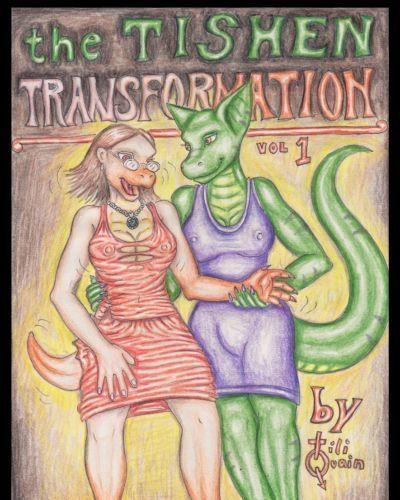 Tiliquain The Tishen Transformation Vol. 1