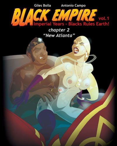 Antonio Campo- Giles Bolla Black Empire - Volume #1- Chapter 2 - New Atlanta