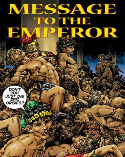 Message To The Emporer