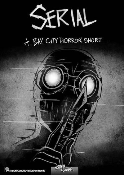 Serial: A Bay City Horror short