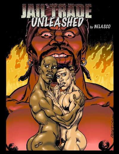 Jail Trade Unleashed - Belasco Comix
