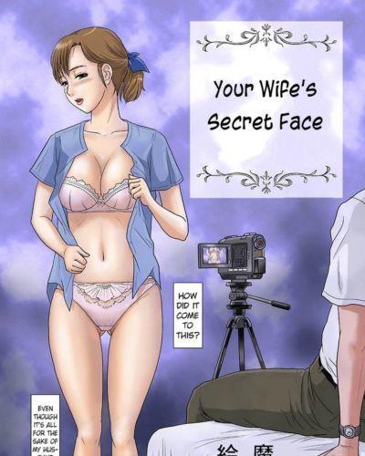 Your Wifes Secret Face