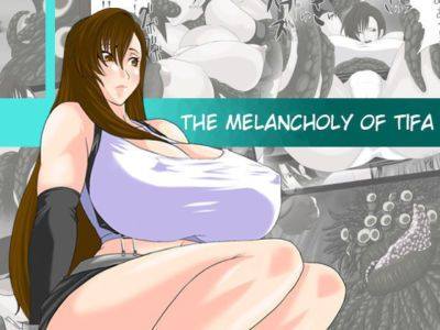 Tifa no Yuuutsu - The Melancholy of Tifa