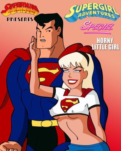 Supergirl Adventures Ch. 1 - Horny Little Girl