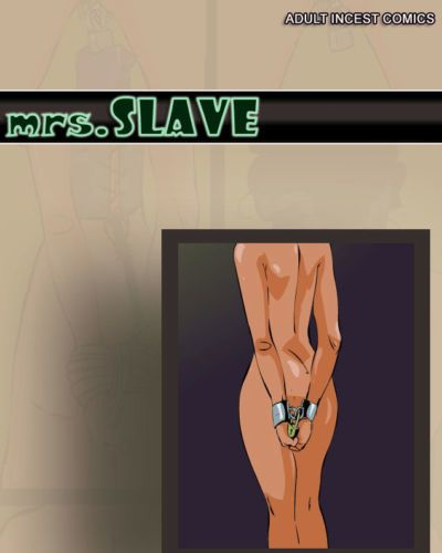 Mrs Slave