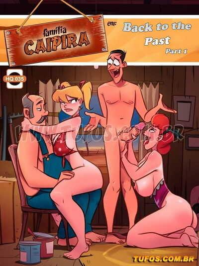 Familia Caipira 35 – Back to the Past Part 1